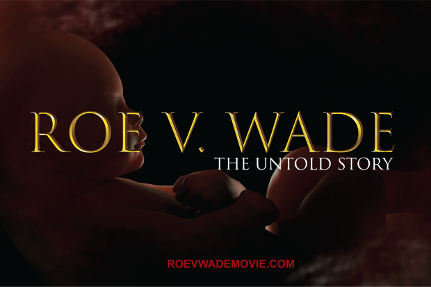 Liberal Media Desperate to Destroy Pro-Life Movie Telling Truth About Roe v. Wade Before Its Release